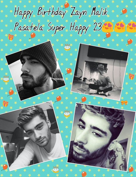 Happy Birthday Zayn Malik Pasatela Super Happy 23