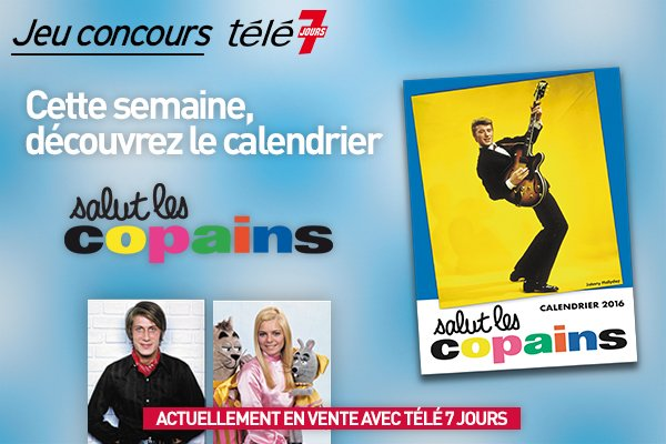 #CONCOURS | #RT + Follow @Tele7 pour gagner ton calendrier #SalutLesCopains ! #Dave #Johnny #FranceGall #Polnareff https://t.co/WBf90w4Y29