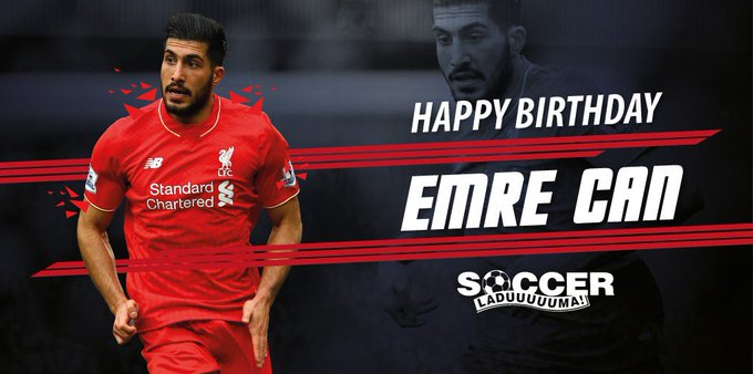 Happy 22nd Birthday to German and midfielder Emre Can!