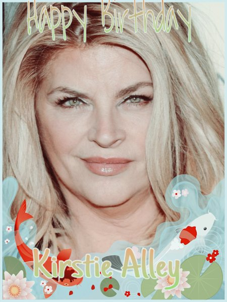 Happy Birthday to Nick Nairn-Jeremy Sams-Kirstie Alley-Brendan Foster-John Etheridge-Anthony Andrews-Kenny Allen