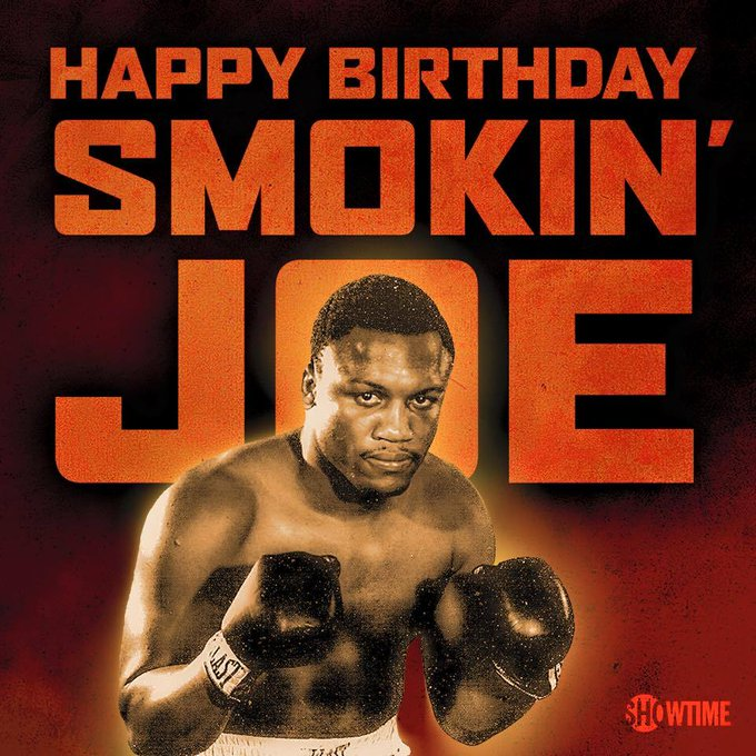 Happy Birthday to the legendary Smokin\ Joe Frazier!
