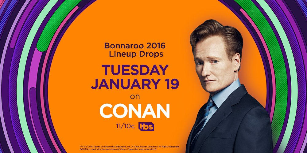 #Bonnaroo alum, @ConanOBrien, will be dropping the 2016 lineup next week on @TBSNetwork! https://t.co/1JVg6fwFnl https://t.co/YPOLKFl2qJ