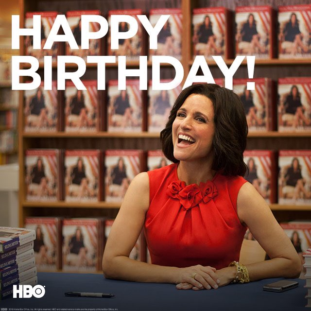 Happy Birthday to the all-powerful Julia Louis-Dreyfus, star of