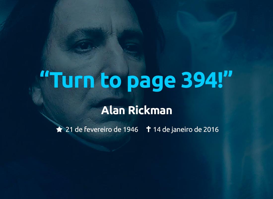 Ele interpretou o professor mais corajoso e fiel de Harry Potter, Saverus Snape. Tks, Alan Rickman. #RipAlanRickman https://t.co/RXGUhnoZRD
