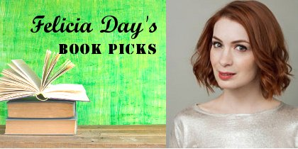 Author, actor, and web sensation @feliciaday names her favorite books of 2015: https://t.co/IoWQ8dvtBJ #CelebPicks https://t.co/BgJcDlgbJe