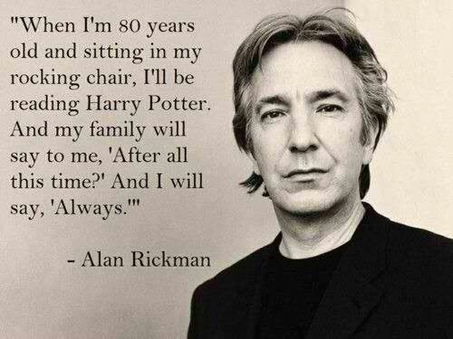 Alan Rickman, you'll always be in our fondest childhood memories and in our hearts. #snapealways https://t.co/colRJTANsD