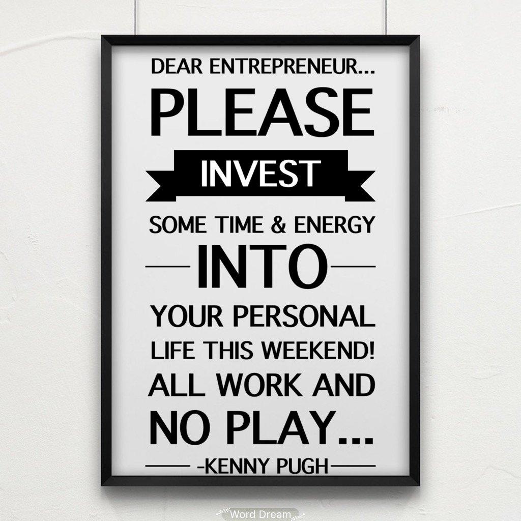 Dear Entrepreneur... Please invest some time & energy into your personal life this weekend! #dearentrepreneur https://t.co/KYLRWN7keG