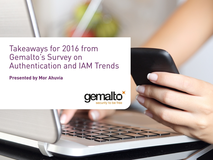 Webcast tomorrow: Takeaways for 2016 from Gemalto's Survey on Authentication and #IAM Trends https://t.co/wcuAlHoVZJ https://t.co/saAuHNe456
