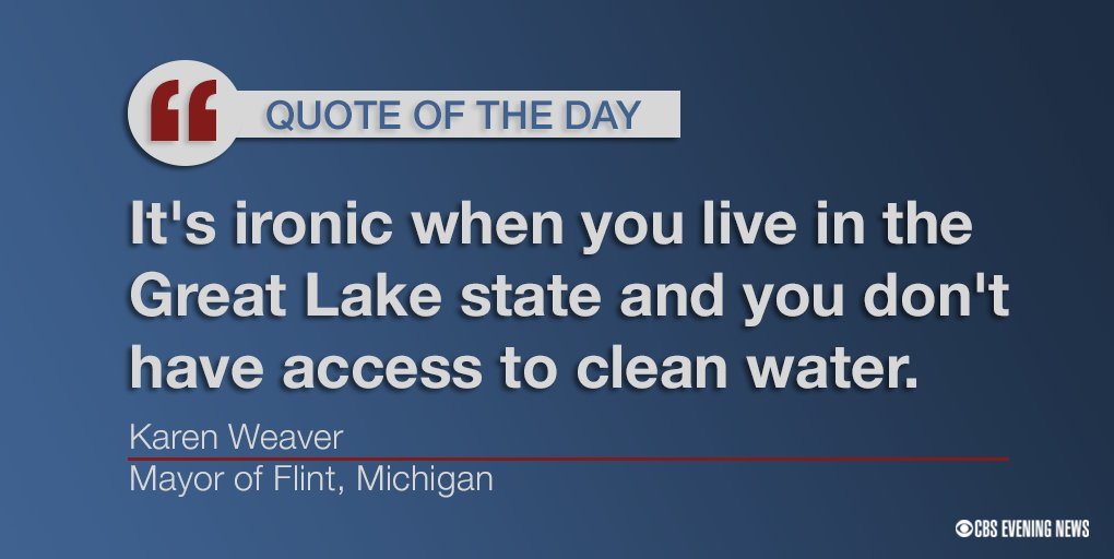 Quote Of The Day Mayor Of Flint Michigan Comments On The