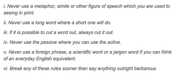 George Orwell died today in 1950. His six rules from 'Politics and the English Language': https://t.co/DDEeJIQJct https://t.co/8oHhGPu4Ep