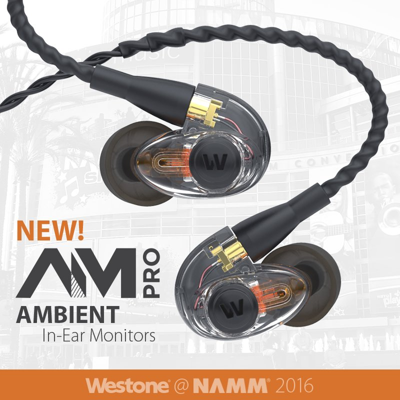 Westone is excited to announce the AM Pro line of Musician Monitors! @NAMMShow #NAMM #IEM #Musicians Booth 5712 https://t.co/v621Kc7aWr