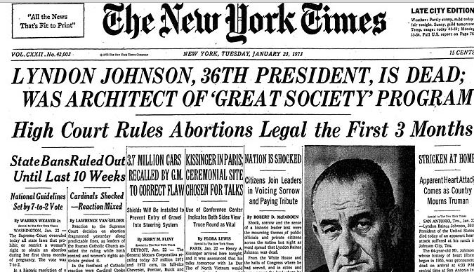 Jan. 22, 1973 -- Big news day ... Here's Jan. 23 1973 NYT top (LBJ, Roe v. Wade , GM recall, Kissinger in Paris) https://t.co/CGvz70t23p