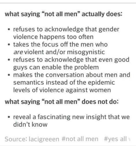 What saying #notallmen does and does not achieve - note the last bit especially! https://t.co/0sOXR30q2V