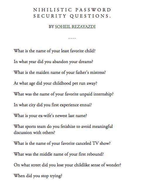 Nihilistic password security questions. https://t.co/XktrFjBarv