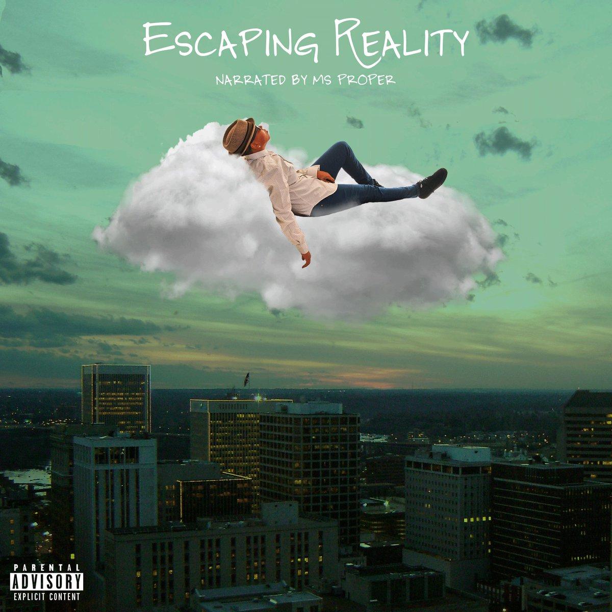 NEW MUSIC: #EscapingReality [ALBUM] https://t.co/srVdoYTZbf https://t.co/AyeOa1VSIE