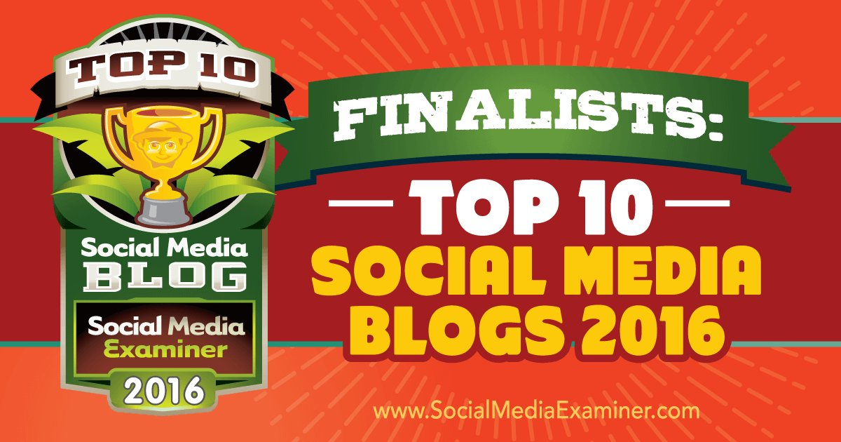 I made it! Top 20 Finalists: 'Top 10 Social Media Blogs 2016'Social Media Examiner https://t.co/H1fkJ0NUMQ #honored https://t.co/Fsqo7Ajs2l