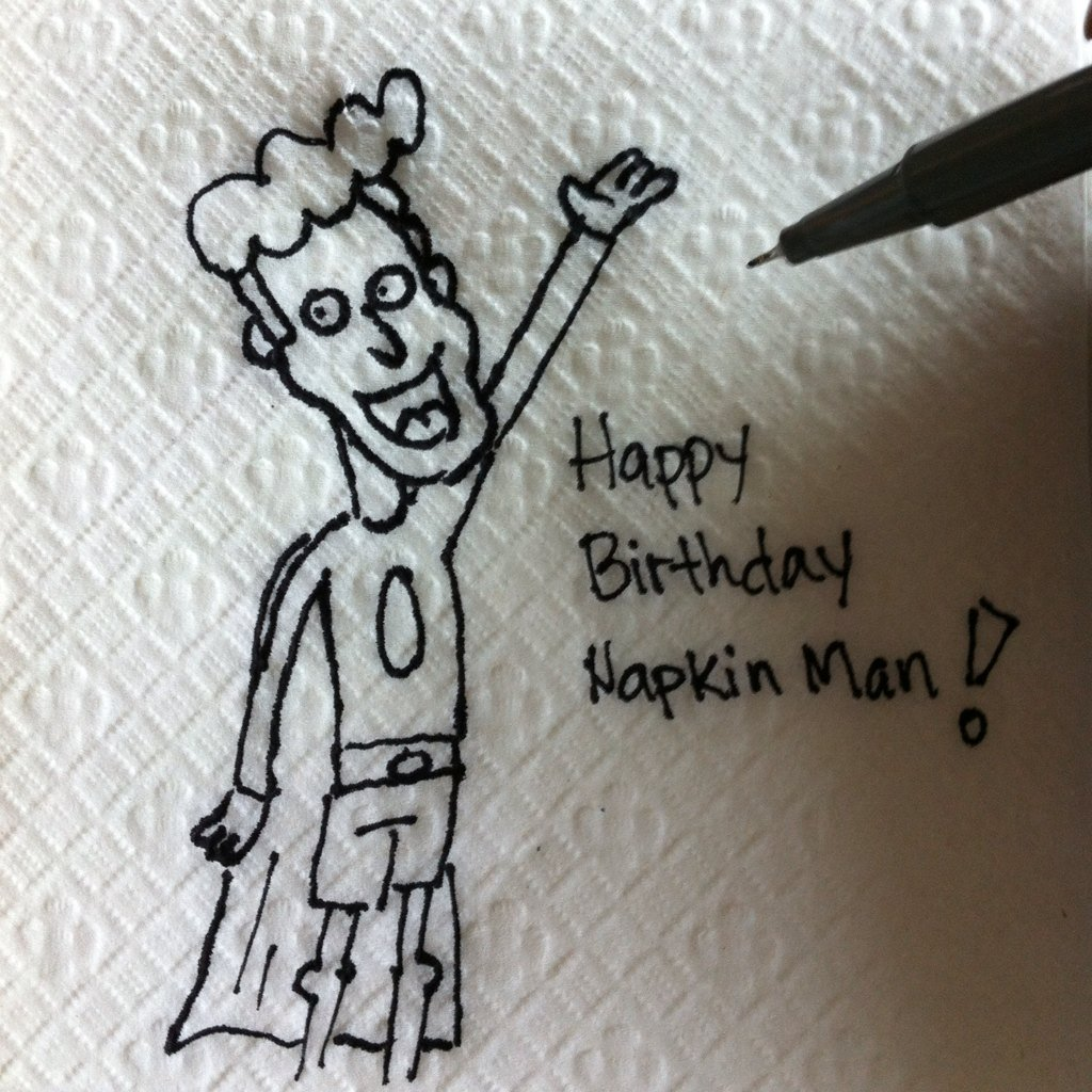 Happy Birthday Napkin Man!