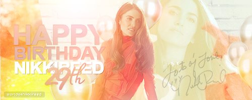 Happy birthday, Nikki Reed. We love you always and forever