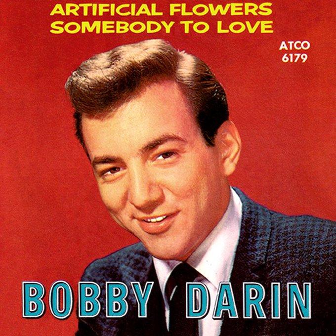 Happy Birthday to Bobby Darin!!!!!!!!!!!