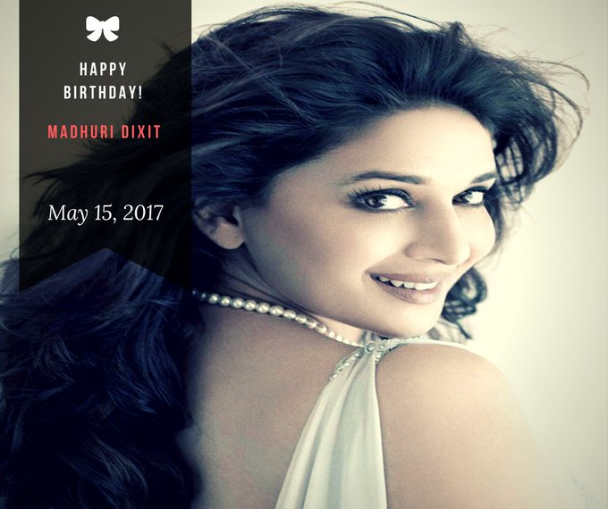 Happy Birthday Dhak-Dhak Girl Madhuri Dixit! You are Truly Blessed with Eternal Beauty!