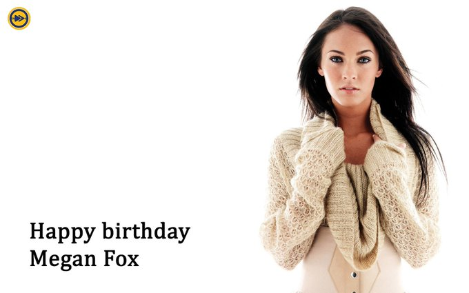 Happy birthday to Hollywood superstar, Megan Fox!!!