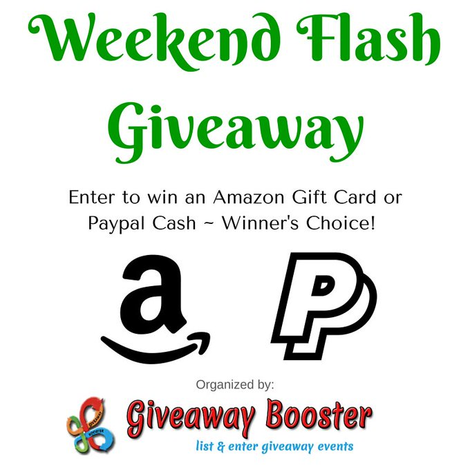 Weekend Flash Giveaway Ends 5/8/17 • Giveaway Booster