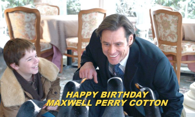 HAPPY BIRTHDAY | Maxwell Perry Cotton