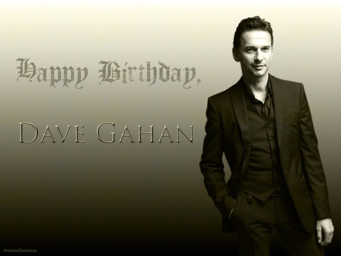Happy Birthday Dave Gahan...