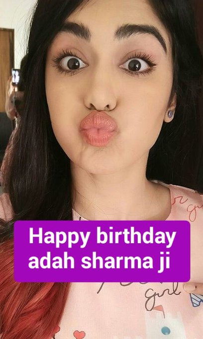 happy birthday to you adah sharma ji
