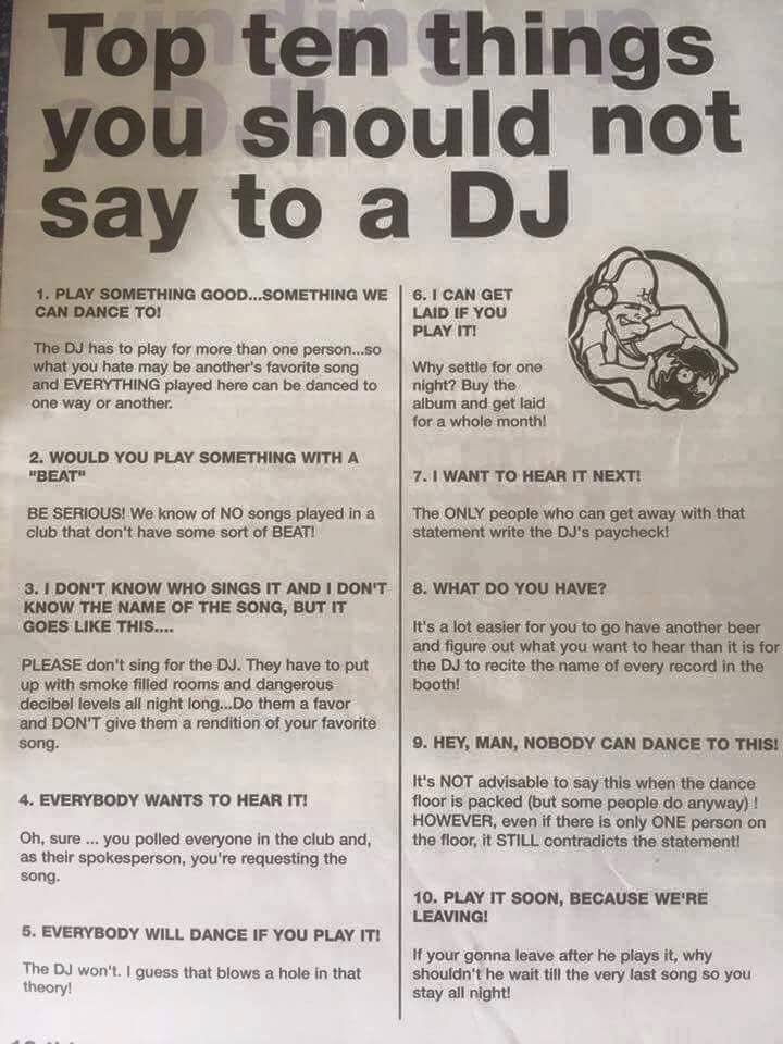 'Top ten things you should NOT say to a DJ' https://t.co/VNhrPB6Sgw