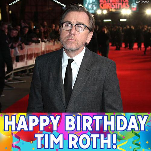 Happy Birthday to actor Tim Roth!