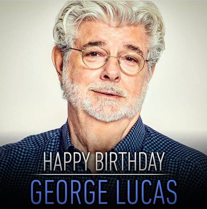 A happy birthday to George Lucas from everyone at
