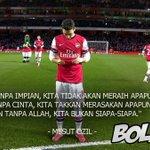 """Tanpa CINTA, kita hampa. Tanpa ALLAH, kita bukan siapa-siapa."" - Ozil.  Take a pray and love football. https://t.co/lKgMXEsUYU"