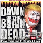 Tomorrows front page: DAWN OF THE BRAIN DEAD - Trump comes back to life with N.H. win: https://t.co/rkj242rGEf https://t.co/LRWPDIJJfL