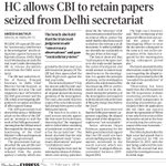 Delhi HC allows CBI to retain papers seized from Delhi secretariat https://t.co/RfvBD1GQNf
