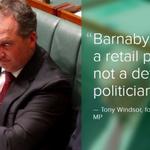 """Barnaby Joyce is a retail politician, not a detail politician"" - Tony Windsor. @TonyHWindsor #730ABC #auspol https://t.co/UvwlwgmMXZ"