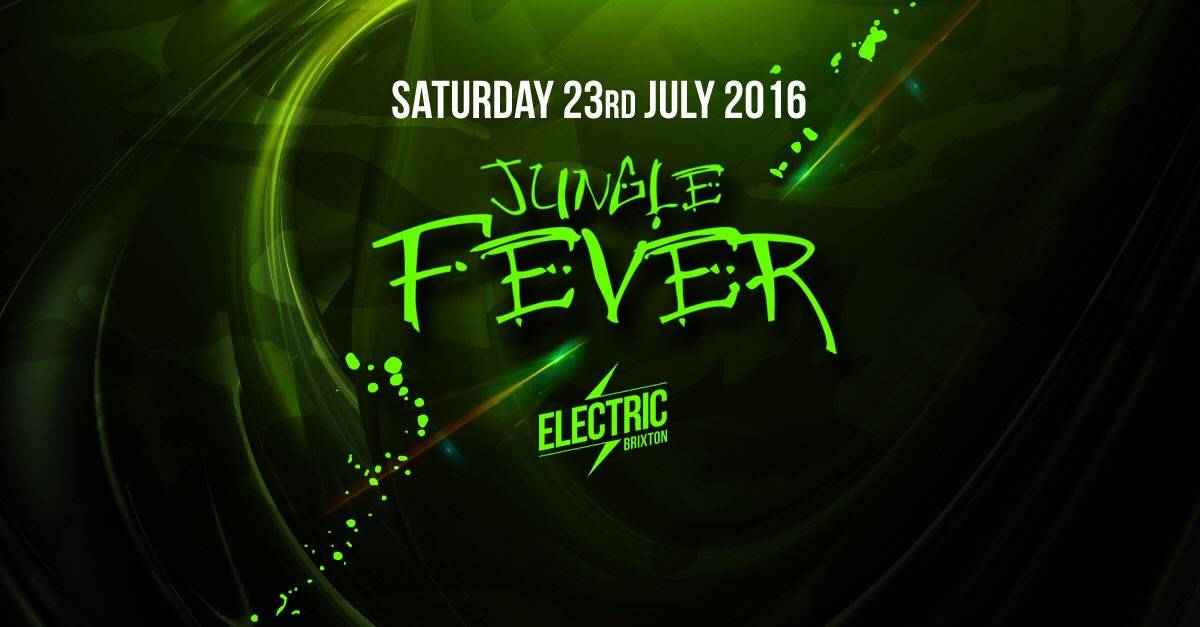 PLEASE RETWEET.   JUNGLE FEVER - The Lion Returns @ Electric Brixton Saturday the 23rd of July 2016 #junglefever https://t.co/f4LS2F64yQ