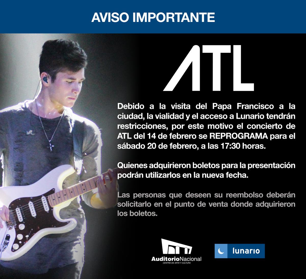 Debido a la visita del #PapaEnMex el concierto de @ATLGarza se reprograma para el 20 de febrero. https://t.co/yP8wPmvU5K