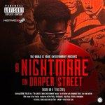 MIXTAPE ALERT! A Nightmare on Draper Street by @YoungTrajik #NerveDJs Priority on https://t.co/YxnG5fZhkb https://t.co/QIF8m4NweL