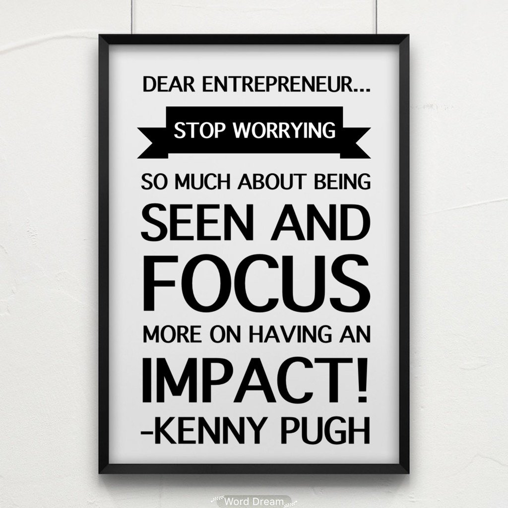 Dear Entrepreneur... Stop worrying so much about being seen and focus more on having an impact! https://t.co/X2wz3M1JcF