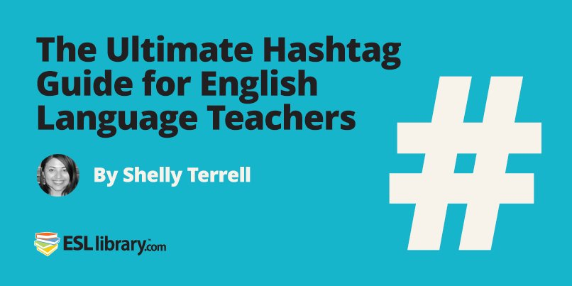 The Ultimate Hashtag Guide for English Language Teachers by @ShellTerrell. https://t.co/as2rG0TZuy #ELT #ESL https://t.co/dwnfbe1TBn