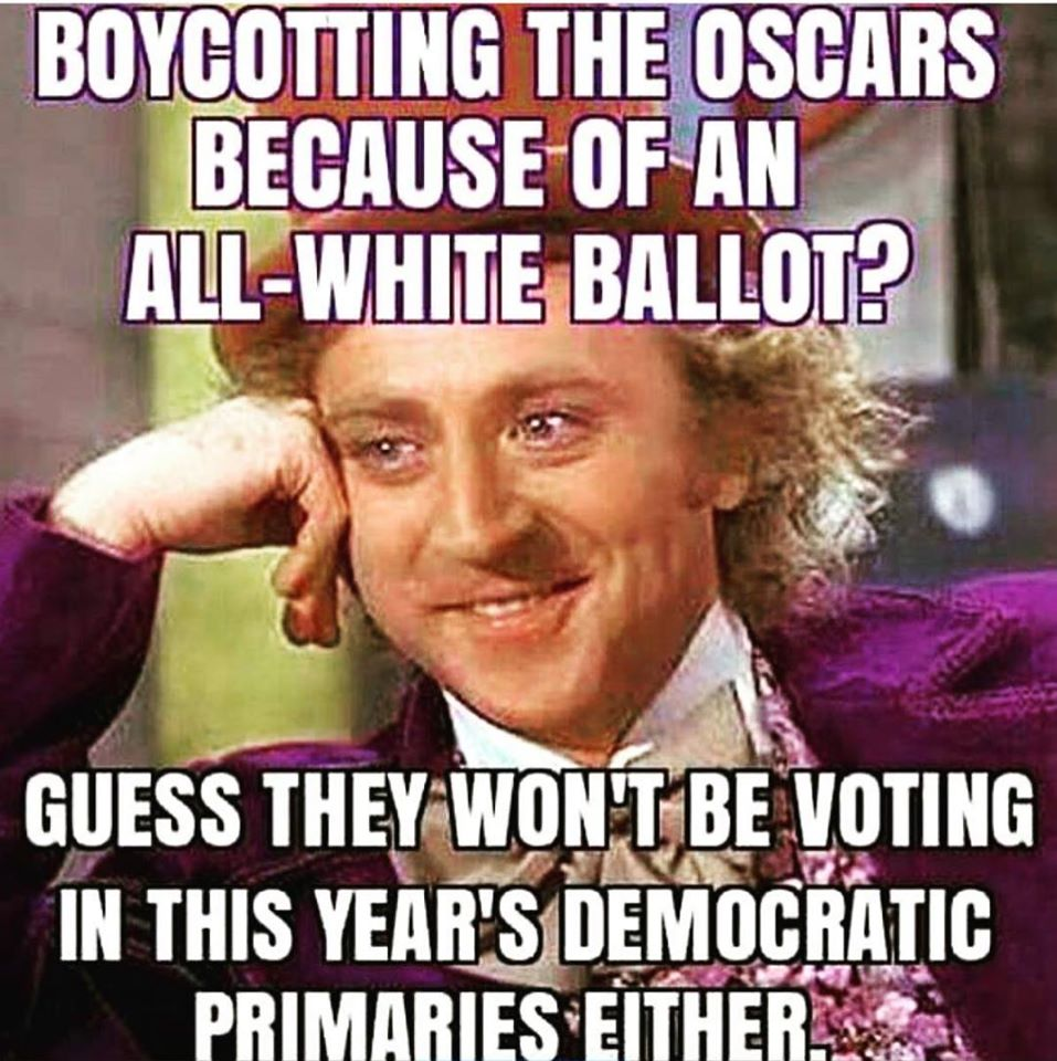 I suppose those boycotting the Oscars won't be voting in the Democratic Primaries this year. #tcot #OscarsSoWhite https://t.co/Z3rWSzsJcH