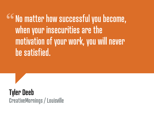 .@TylerDeeb @CM_Louisville #CreativeMornings #inspiration https://t.co/zkyBcj2N7N