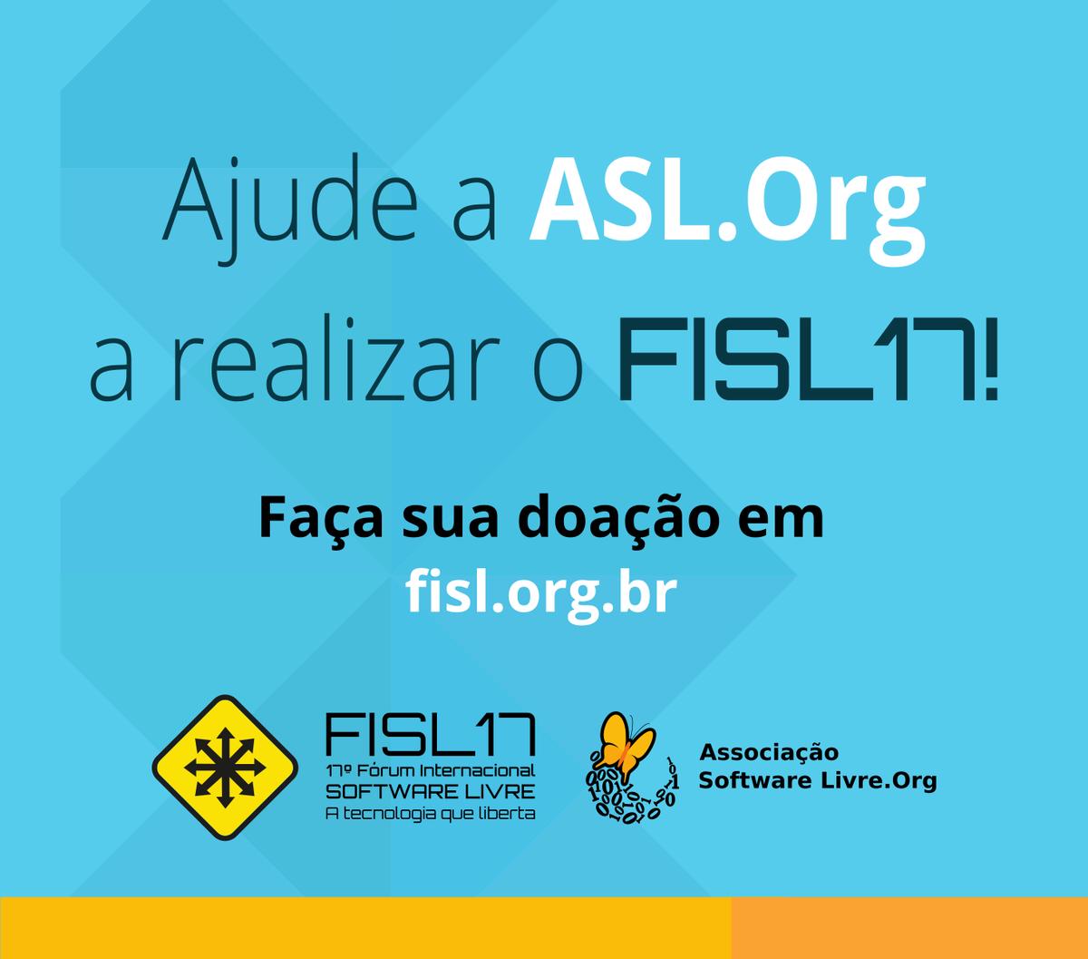 A @aslorg Lança Campanha de Doação para Realizar o #FISL17. Participe! https://t.co/Nz2p6JeLCh https://t.co/nAoWegfvEl