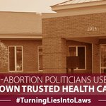 Anti-abortion politicians are using lies about abortion to shut down clinics. #TurningLiesIntoLaws https://t.co/nIr2rJQSSA