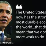 """Pres. Obama says the US """"has the strongest most durable economy in the world"""" right now. https://t.co/kk5dQQtmds"""