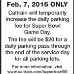 PARKING NOTICE: On Feb 7, Super Sunday, all Caltrain daily parking will cost $20. https://t.co/Blzx85poRF