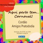 """#AquiPertoTem #Carnaval Domingo (07), tem o Cordão """"Amigos Pratododia"""", pertinho da estação Marechal Deodoro https://t.co/55l8BAMV5e"""