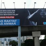 This billboards should be up in most areas in Selangor, Penang and Kelantan YB @n_izzah. DSAI must be out soon. https://t.co/dymm7AIN5q