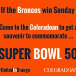 If @Broncos win, come by @Coloradoan on Monday for a free commemorative souvenir! #SB50 https://t.co/xSgF5Hz1FW